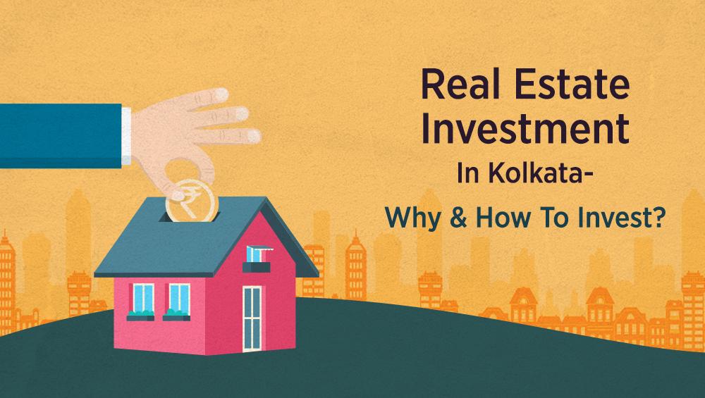 Real Estate Investment In Kolkata