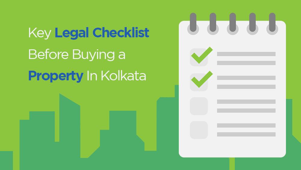 Key Legal Checklist Before Buying A Property In Kolkata